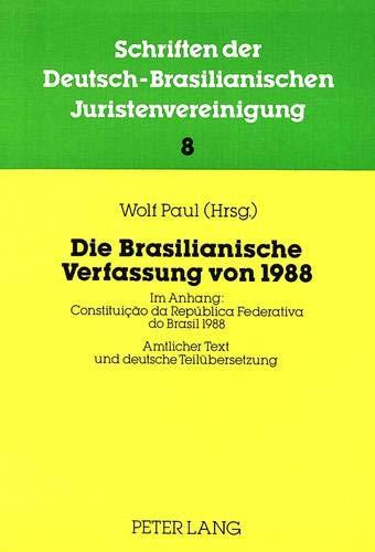 Die Brasilianische Verfassung von 1988: Wolf Paul