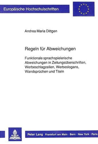 Regeln für Abweichungen: Andrea Maria Dittgen