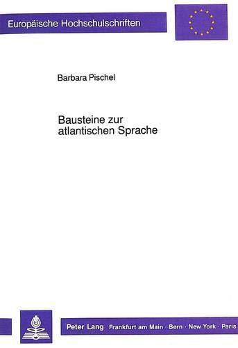 Bausteine zur atlantischen Sprache (German Edition): Barbara Pischel