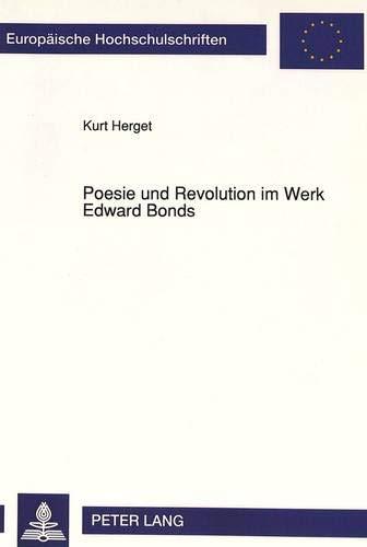 Poesie und Revolution im Werk Edward Bonds Die Lyriker-Viten John Clares und Matsuo Bashos als ...