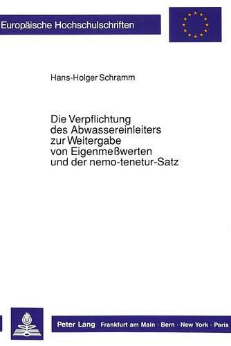Die Verpflichtung Des Abwassereinleiters Zur Weitergabe Von Eigenmesswerten Und Der ...