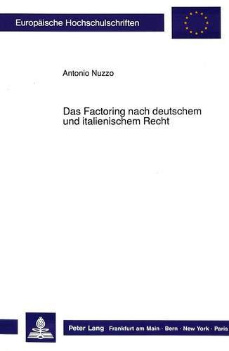 Das Factoring nach deutschem und italienischem Recht: Nuzzo, Antonio