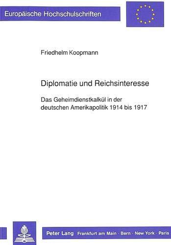 Diplomatie und Reichsinteresse: Friedhelm Koopmann