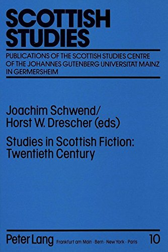 Studies in Scottish Fiction: Joachim Schwend, Horst W. Drescher