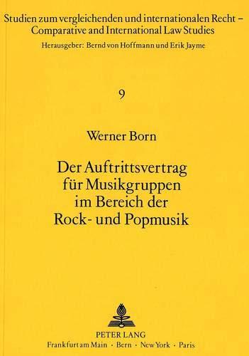 Der Auftrittsvertrag für Musikgruppen im Bereich der Rock- und Popmusik: Born, Werner