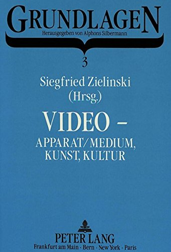 Video - Apparat/Medium, Kunst, Kultur: Siegfried Zielinski