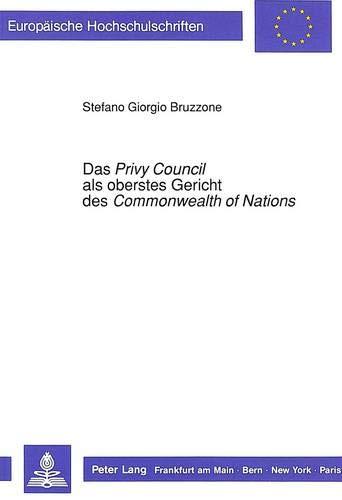 "Das Privy Council als oberstes Gericht des ""Commonwealth ""of Nations"": Bruzzone, ..."