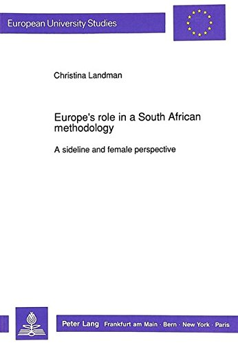 Europe's Role in a South African Methodology: Christina Landman