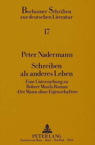 Schreiben als anderes Leben: Peter Nadermann