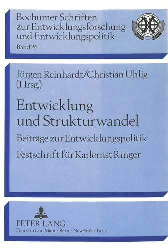 Entwicklung und Strukturwandel Beiträge zur Entwicklungspolitik-Festschrift für Karlernst...