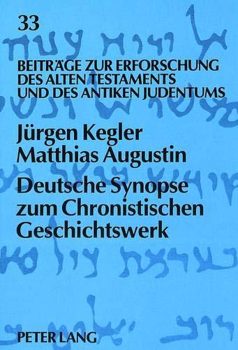 Deutsche Synopse zum Chronistischen Geschichtswerk: Jürgen Kegler