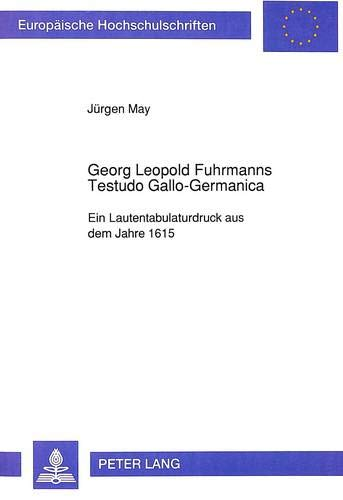 Georg Leopold Fuhrmanns Testudo Gallo-Germanica: J�rgen May