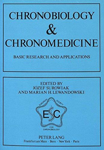 Chronobiology and Chronomedicine 9783631435953: Jozef Surowiak, Marian H. Lewandowski
