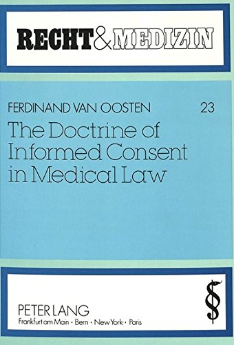 9783631436172: The Doctrine of Informed Consent in Medical Law (Recht und Medizin)