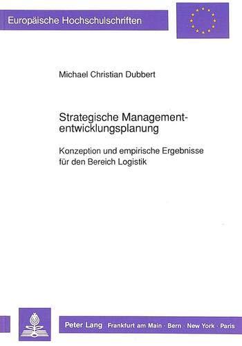 Strategische Managemententwicklungsplanung: Michael Christian Dubbert
