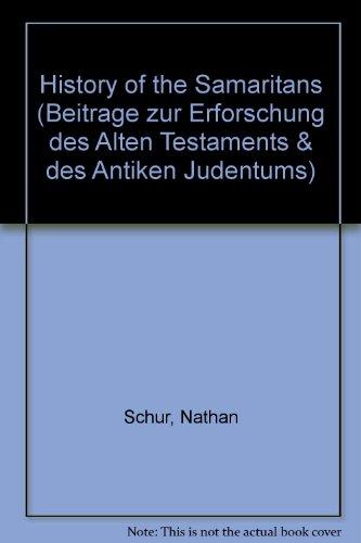 9783631436424: History of the Samaritans: 2nd revised and enlarged edition (Beiträge zur Erforschung des Alten Testaments und des Antiken Judentums)