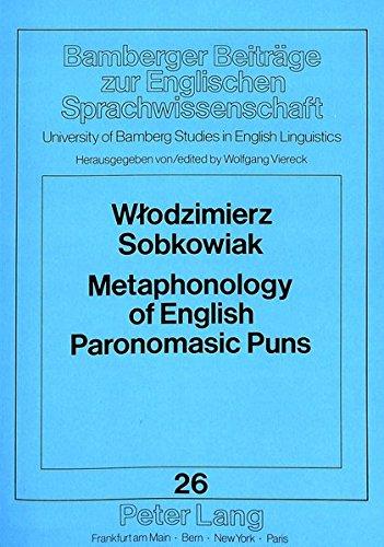 9783631437612: Metaphonology of English Paronomasic Puns (Bamberger Beiträge zur Englischen Sprachwissenschaft / Bamberg Studies in English Linguistics)