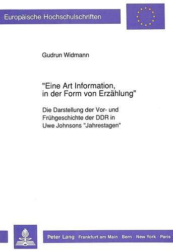 Eine Art Information, in der Form von Erzählung': Gudrun Widmann