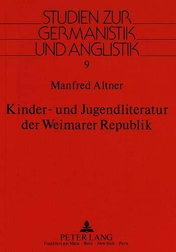 Kinder- und Jugendliteratur der Weimarer Republik: Altner, Manfred