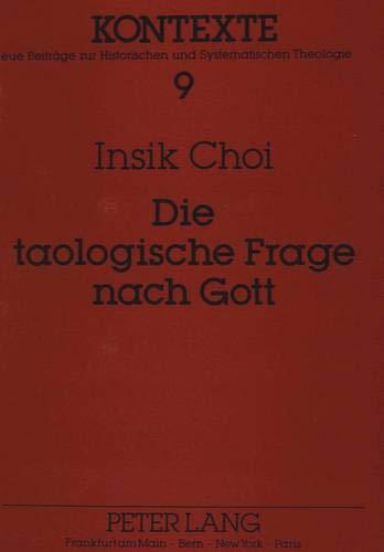 Die taologische Frage nach Gott Paul Tillichs philosophischer Gottesbegriff des «Seins-Selbst...