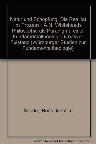 9783631441268: Natur und Schöpfung - Die Realität im Prozeß (Würzburger Studien zur Fundamentaltheologie) (German Edition)