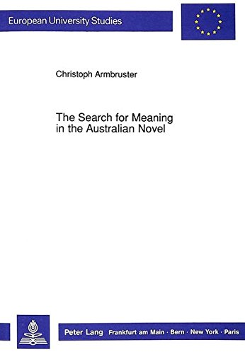 Search for Meaning in the Australian Novel: Christoph Armbruster