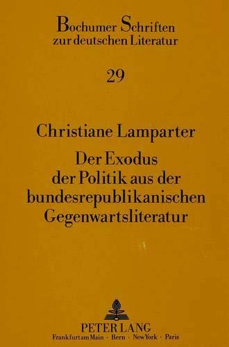 Der Exodus der Politik aus der bundesrepublikanischen Gegenwartsliteratur: Christiane Lamparter