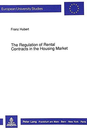 Regulation of Rental Contracts in the Housing Market: Hubert, Franz