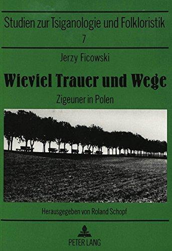 Wieviel Trauer und Wege: Jerzy Ficowski
