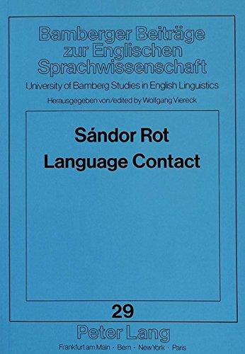 Language Contact (Bamberger Beiträge zur Englischen Sprachwissenschaft / Bamberg Studies ...