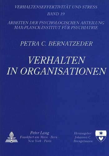 Verhalten in Organisationen Organisationale und persönliche Verhaltensanalyse in Abhä...