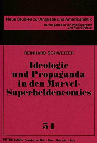9783631444603: Ideologie und Propaganda in den Marvel-Superheldencomics (Neue Studien zur Anglistik und Amerikanistik) (German Edition)