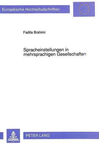 Spracheinstellungen in mehrsprachigen Gesellschaften: Fadila Brahimi