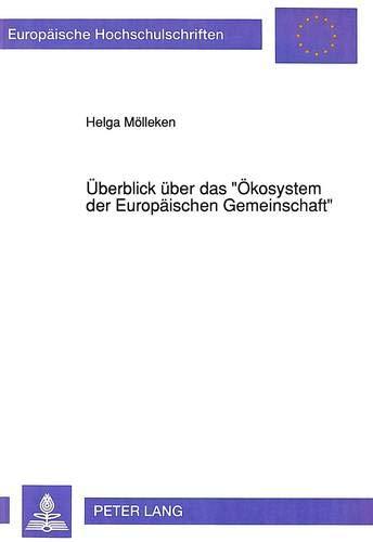 Überblick über das «Ökosystem der Europäischen Gemeinschaft»: ...