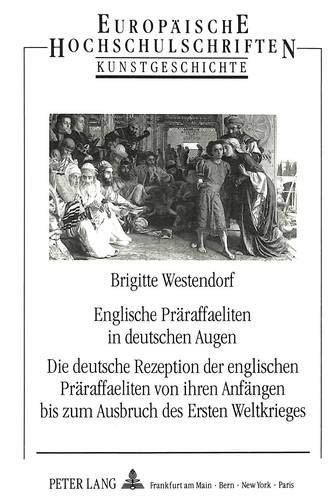 Englische Präraffaeliten in deutschen Augen: Brigitte Westendorf
