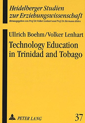 Technology Education in Trinidad and Tobago: Ullrich Boehm, Volker Lenhart