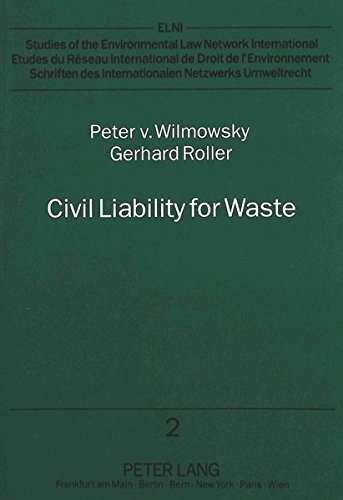 Civil Liability for Waste: A Legal Analysis of the Proposed EC Directive (Schriften des ...
