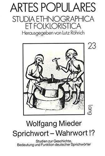 Sprichwort - Wahrwort¿?: Wolfgang Mieder