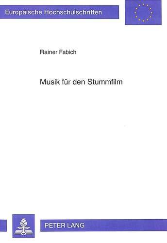 Musik für den Stummfilm: Rainer Fabich