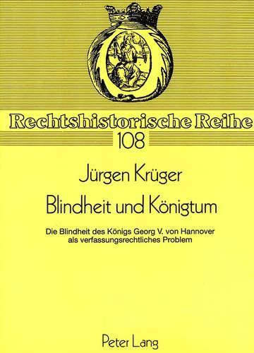 Blindheit und Königtum: Jürgen Krüger