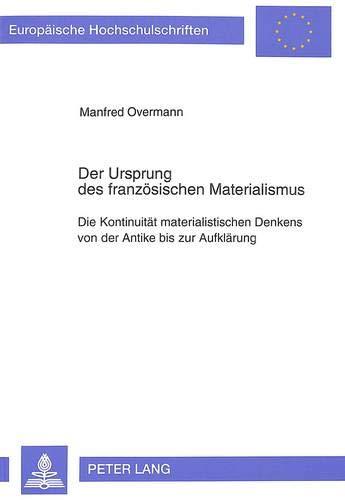 Der Ursprung des französischen Materialismus: Manfred Overmann