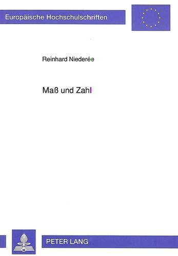 Maß und Zahl: Reinhard Niederée