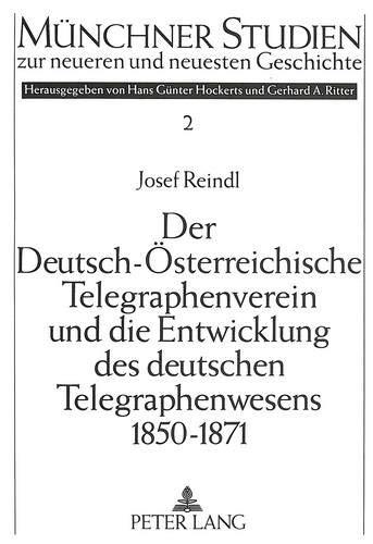Der Deutsch-Österreichische Telegraphenverein und die Entwicklung des deutschen ...