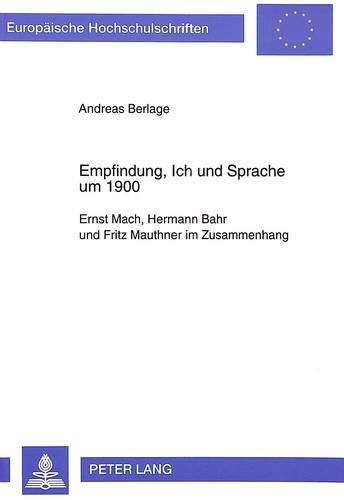 Empfindung, Ich und Sprache um 1900: Andreas Berlage