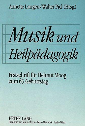 Musik Und Heilpaedagogik: Annette Langen, Walter Piel