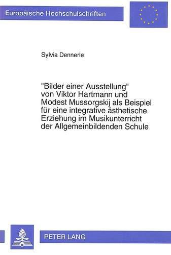 Bilder Einer Ausstellung- Von Viktor Hartmann Und Modest Mussorgskij ALS Beispiel Fuer Eine ...