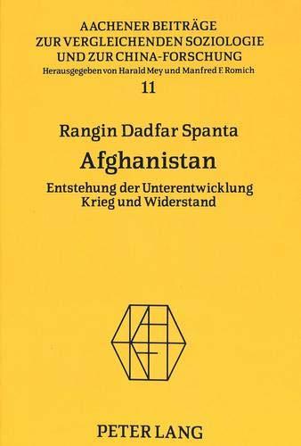 Afghanistan Entstehung der Unterentwicklung- Krieg und Widerstand: Dadfar Spanta, Rangin