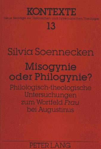 Misogynie oder Philogynie?: Silvia Soennecken
