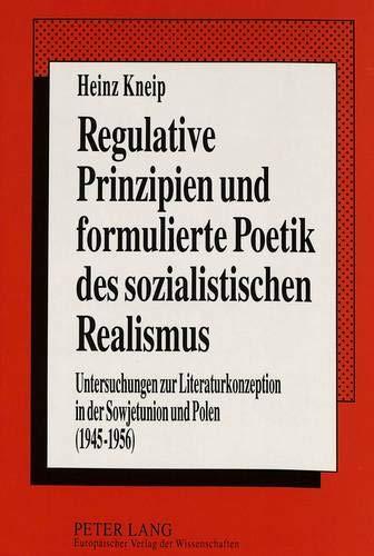 Regulative Prinzipien und formulierte Poetik des sozialistischen Realismus: Heinz Kneip