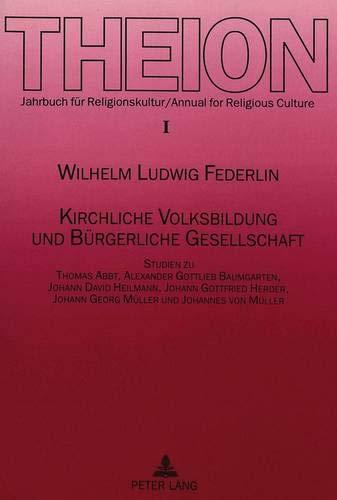 Kirchliche Volksbildung und Bürgerliche Gesellschaft: Wilhelm-Ludwig Federlin